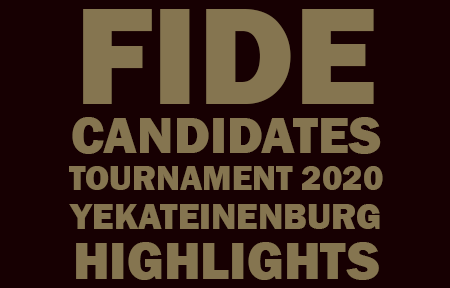 FIDE Candidates 2020 Highlights